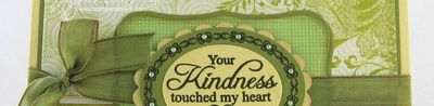 Michelle Rodger's - Your Kindness Touched my heart-sneak peek