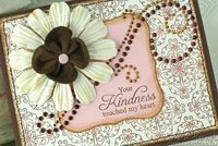 Close up of Your Kindenss touched my Heart Applique