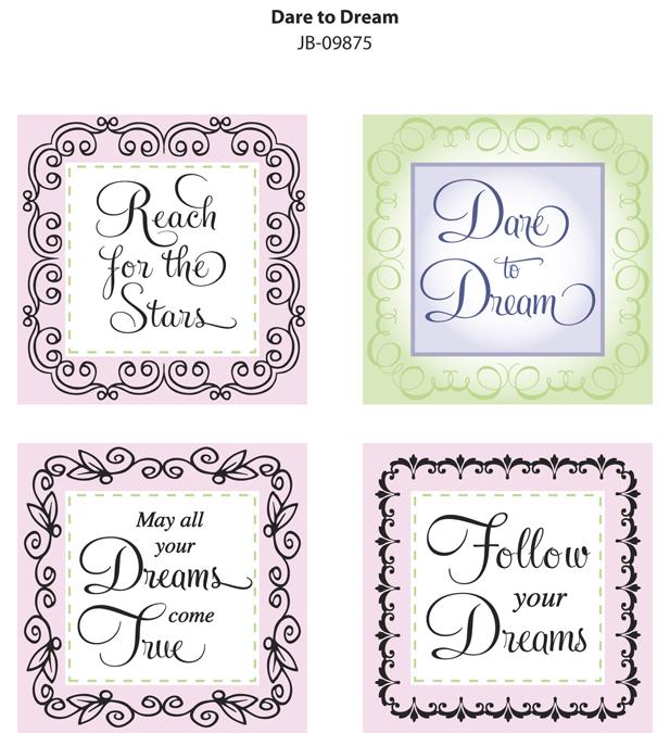 JB-09875 Dare to Dream IMPRESSION